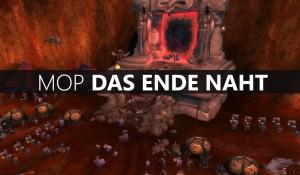 Mists of Pandaria – Das Ende naht…